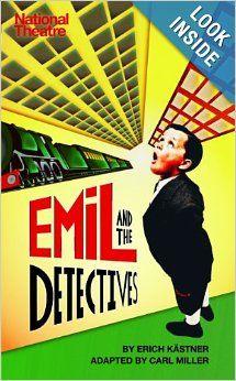 Emil and the Detectives: Erich Kastner, Carl Miller