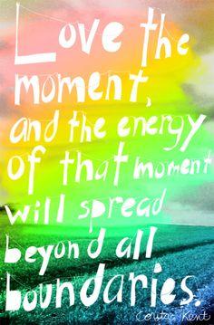 love the moment // corita kent