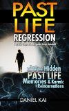 Free Kindle Book -  [Self-Help][Free] Past Life Regression: Discover Your Hidden Past Life Memories & Karmic Reincarnations through Hypnosis - Past Lives (Past Lives, Reincarnation, &  Hypnosis Book 1) Check more at http://www.free-kindle-books-4u.com/self-helpfree-past-life-regression-discover-your-hidden-past-life-memories-karmic-reincarnations-through-hypnosis-past-lives-past-lives-reincarnation-hypnosis-book-1-2/
