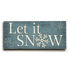 Let it Snow by Artist Misty Diller Wood Sign