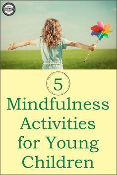 5 Mindfulness Activities for Young Children