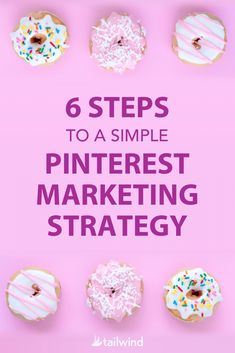 Blog image - 6 Steps to a Simple Pinterest Marketing Strategy