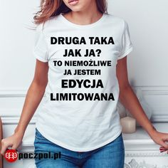 #koszulka #koszulkaznadrukiem #edycjalimitowana #poczpol #tshirt #tshirtznadrukiem #tshirt #tshirtprinting #koszulkaznapisem #poczpol Funny Quotes, Humor, Memes, Clothes, Tall Clothing, Humour, Funny Qoutes, Clothing Apparel, Humorous Quotes