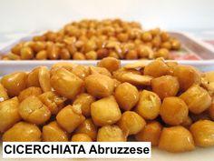 CICERCHIATA Abruzzo - Uno fra i tanti dolci tradizionali italiani preparati durante il CARNEVALE - One of the many traditional Italian desserts prepared during CARNIVAL