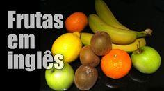 Aula de Inglês. Aprender as Frutas em Inglês com tradução Português.