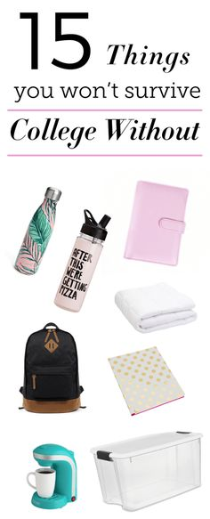 15 Things You Won't Survive College Without - Society19