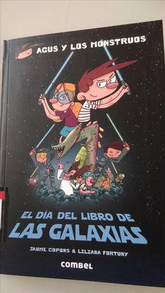 El día del libro de las Galaxias Agus y los Monstruos sección CO-833 Galaxies, Monsters, Literatura, Libros
