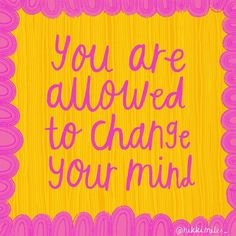 Words Of Affirmation, Change Your Mind, You Changed, Affirmations, Encouragement, Mindfulness, Classroom, Wisdom, Positivity