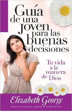 Guía de una joven para las buenas decisiones - Libro