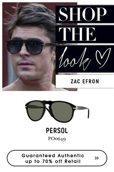 #Zac #Efron wearing #Persol #Eyewear. Get the exclusive look the new collection of Persol Sunglasses @eyeglasses123.com.