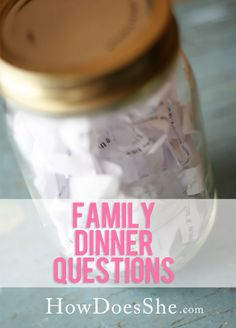 Family Dinner Questions. Questions that encourage family talk!