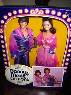 Donny  Marie Osmond dolls - Oh how I loved these! Got them for my 7th birthday. I'd watch the show every Friday at 8 and then let the dolls do the whole show again.