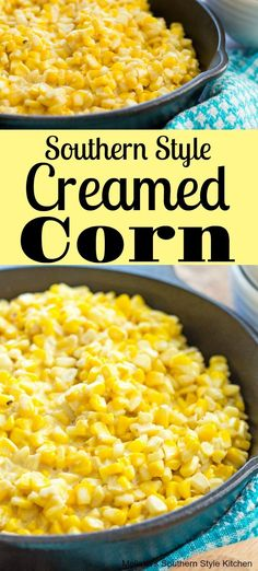 Southern Style Creamed Corn You are in the right place about Food Recipes ideas Here we offer you the most beautiful pictures about the sea Food Recipes you are looking for. When you examine the Southern Style Creamed Corn part of the picture you can … Creamed Corn Recipes, Vegetable Recipes, Baked Corn Recipes, Recipes With Corn, Sweet Corn Recipes, Mexican Food Recipes, Healthy Recipes, Healthy Food, Cream Style Corn