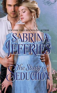 The Study of Seduction (Sinful Suitors, #2) by Sabrina Jeffries — Reviews, Discussion, Bookclubs, Lists  Read my review at http://www.goodreads.com/review/show/1523409641