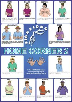 Home Corner Signs Poster - BSL (British Sign Language) - Photo Simple Sign Language, Sign Language For Kids, Sign Language Phrases, Sign Language Interpreter, British Sign Language, Learn Sign Language, Foreign Language, Group Mail, Makaton Signs
