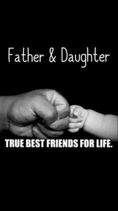 """50 Thoughtful Father's Day Quotes To Show Dad How Much You Care """"Vater und Toch. Love My Parents Quotes, Mom And Dad Quotes, Daddy Quotes, Baby Girl Quotes, Fathers Day Quotes, Love Quotes For Him, Family Quotes, Nephew Quotes, Cousin Quotes"""