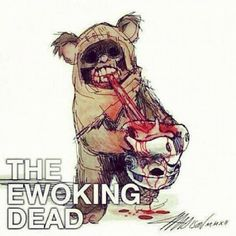 My love for star wars lives on, obviously . #starwars #zombie #ewok (Taken with Instagram)