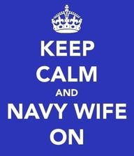 Keep calm and Navy Wife on!