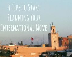 4 Tips to Plan an International Move