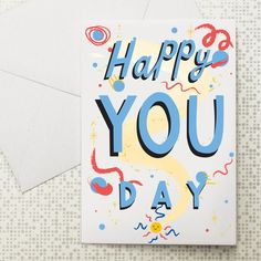 Happy You Day card at Dowse