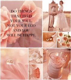 """""""Do things that feed your soul, not your ego and you will be happy"""" moodboard made by Audrey Collages, Pot Pourri, Shades Of Peach, Color Collage, Mood Colors, Beautiful Collage, Your Soul, Just Peachy, Colour Board"""