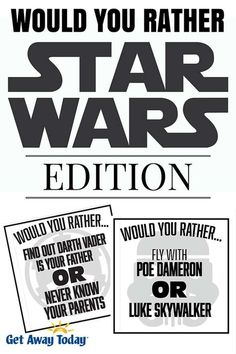 Would You Rather Game - Star Wars Edition Free Printable