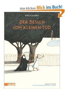 Der Besuch vom kleinen Tod / Kitty Crowther. Aus dem Franz. von Maja von Vogel | ab 5 | #Tod | Zentralbibliothek Am Gasteig / Kinder- und Jugendbibliothek EG Thematisches Bilderbuch b CRO