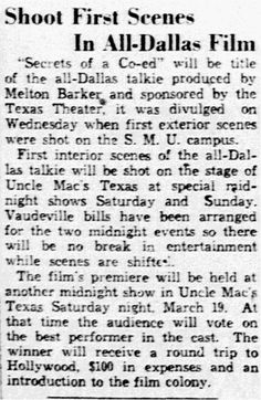 Secrets of a Co-Ed, an early Dallas-produced talking picture, premiered at the Texas Theatre on Saturday, 19 March 1932.