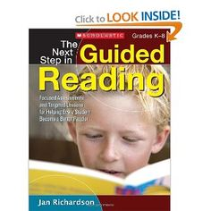 The Next Step in Guided Reading - Jan Richardson