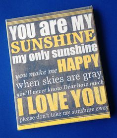 You Are My Sunshine Canvas on Etsy, $15.00