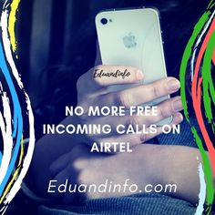 No More Free #Incoming #calls on #airtel #india #eduandinfo #tech for more details visit eduandinfo.com Tech, India, Free, Goa India, Technology, Indie, Indian