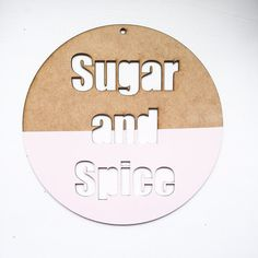 Sugar and spice wall decor by thetickledpinkfox on Etsy