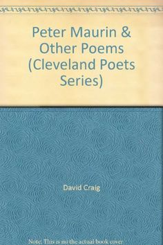 Peter Maurin & Other Poems (Cleveland Poets Series) by David Craig http://www.amazon.com/dp/0914946544/ref=cm_sw_r_pi_dp_e8vRtb0D9S8J6JC6