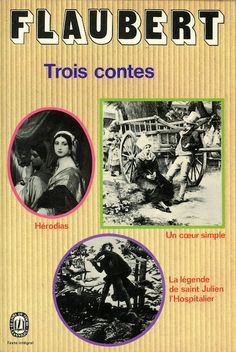 Trois contes, published by Le Livre de Poche, Paris, 1972. Design: Pierre Faucheux. Photographs: Roger-Viollet and Giraudon (agencies)