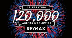 RE/MAX is 120,000 Agents Strong and Counting!