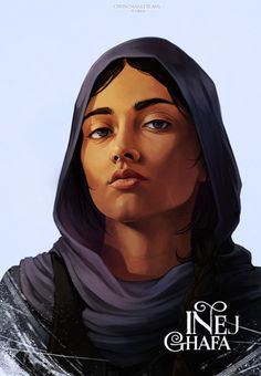 Inej Ghafa | Six of Crows  Nina | Matthias | Kaz  This one took a lot longer than it really should have. Mostly because of the awkward angle of her face and my indecision regarding the hood. But anyhow it's done. Not my favorite portrait but she's my...