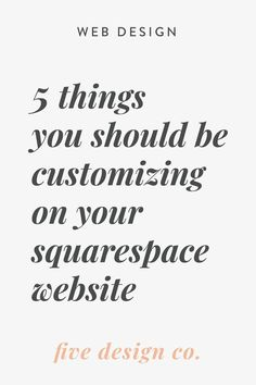 The little details we recommend every business owner customize on your Squarespace website, to add to your website's professionalism, functionality, branding and SEO.