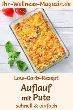 Auflauf mit Pute zum Abnehmen - herzhaftes, gesundes Low-Carb-Rezept Simple casserole with turkey: Healthy low-carb recipe for a quick, hearty, low-calorie casserole dish with turkey meat, cream Healthy Low Carb Recipes, Meat Recipes, Healthy Dinner Recipes, Quick Recipes, Low Calorie Casserole, Law Carb, Turkey Casserole, Le Diner, No Calorie Foods