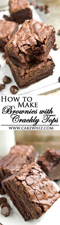 Use these tips to make the best  FUDGY brownies ever with perfect CRACKLY, SHINY, CRISPY tops! From cakewhiz.com