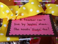 A Teacher can't live by apples alone, She needs HUGS too!