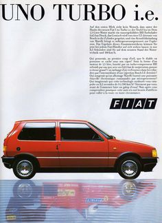 Fiat Uno Turbo i. Fiat Uno, Audi 200, Bmw Autos, Fiat Abarth, Car Posters, Car Advertising, Car Engine, Bosch, Old Cars