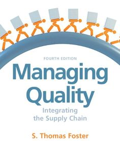 Managing Quality is a comprehensive introduction to the field of quality management that presents a supply chain theme as the unifying framework