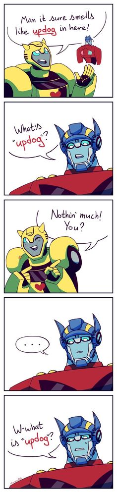 What is updog by slurpoof (Poor Optimus XD) Transformers Memes, Transformers Decepticons, Transformers Characters, Rescue Bots, Optimus Prime, Anime, Funny Comics, Just In Case, Robot