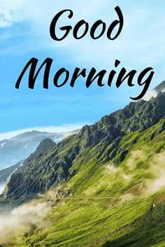 good morning nature hd image with mountains Good Morning Nature Images, Good Morning Romantic, Good Morning Beautiful Pictures, Latest Good Morning Images, Good Morning Images Download, Good Morning My Love, Good Morning Picture, Morning Pictures, Morning Pics