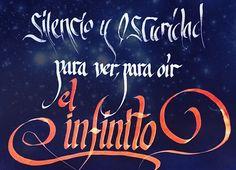 93/366 -Silencio y oscuridad, para ver, para oír el infinito #cita #frase #caligrafia #infinito #disfrutardelosmomentosdepaz