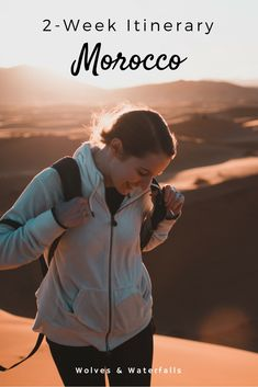 A 2 week travel itinerary for backpackers looking to experience Morocco