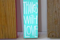 Do All Things With Love Wood Art by outofthedustxx on Etsy