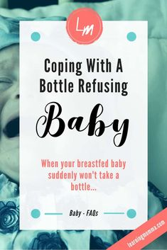 The Bottle Refusing Baby - Tips & Tricks To Keep Them Fed! How we began to wean our bottle refusing baby at 7 months old. New Baby Checklist, Baby Schedule, New Mom Survival Kit, Survival Guide, Baby Hacks, Baby Tips, Formula Fed Babies, Colic Baby, Pumping At Work