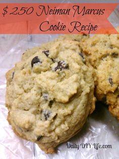 $250 Neiman Marcus Cookie Recipe : Daily DIY Life.com