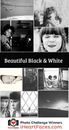 B&W Photography Challenge | Top 10 Winning Photos! #iheartfaces #photography #winners